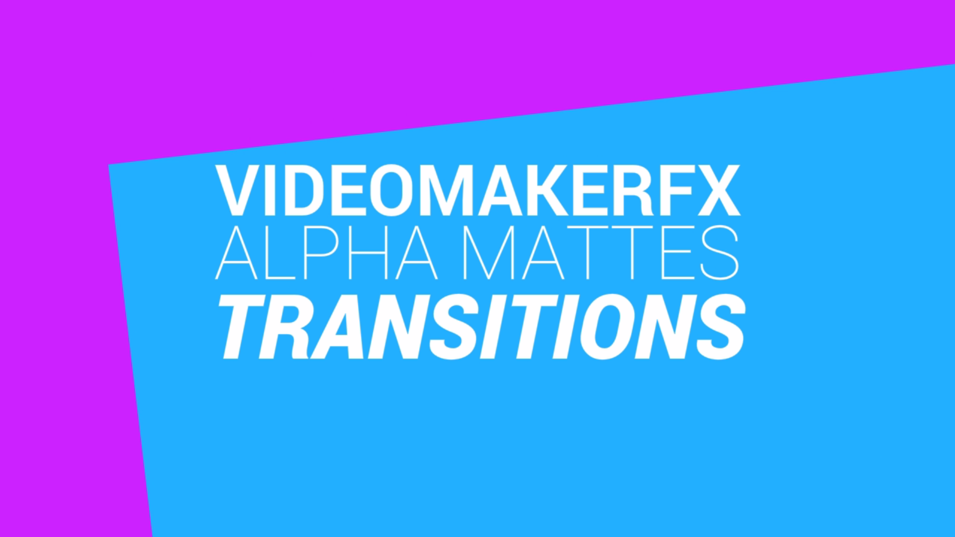 Alpha Transitions VideoMaker Fx slides 2017